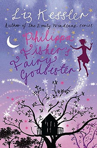 Philippa Fisher's Fairy Godsister: Liz Kessler