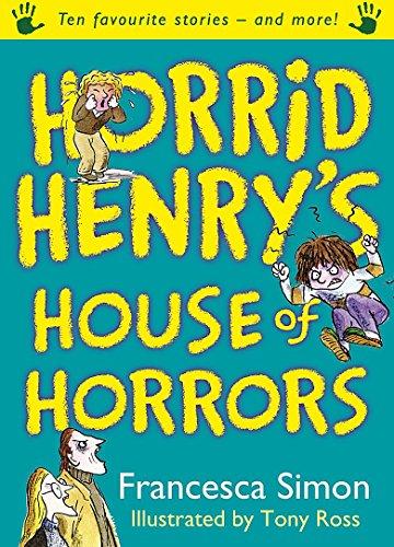 9781842556498: Horrid Henry's House of Horrors
