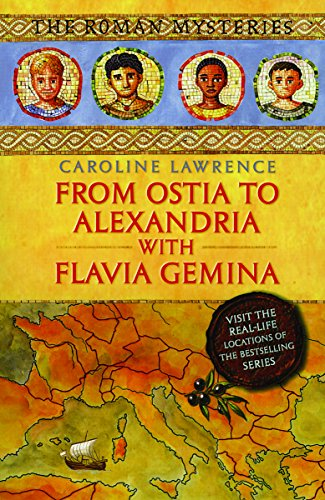 9781842556658: From Ostia to Alexandria with Flavia Gemina (The Roman Mysteries)