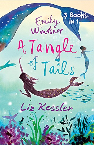 9781842556856: Emily Windsnap: A Tangle of Tails: 3 Books in 1