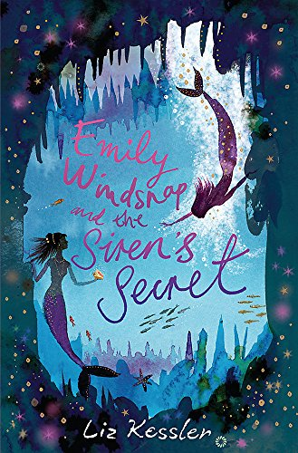 9781842556863: Emily Windsnap and the Siren's Secret