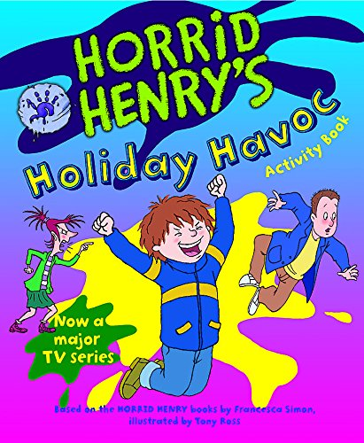 9781842557259: Horrid Henry's Holiday Havoc (Bk. 10)