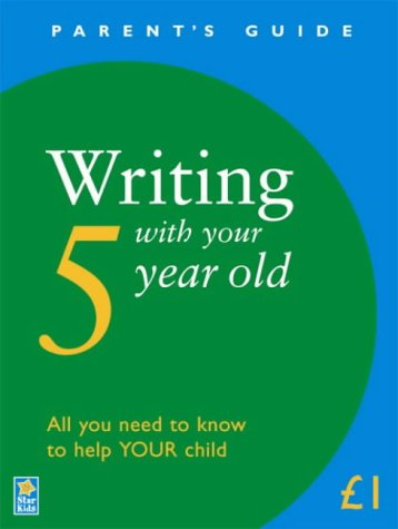 9781842580370: Writing with Your 5 Year Old (Parent's Guide)