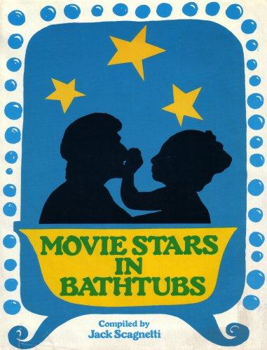 Movie Stars in Bathtubs (Blue Hardcover 1975 Printing): Jack Scagnetti