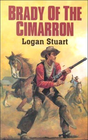 Brady of the Cimarron: Stuart, Logan