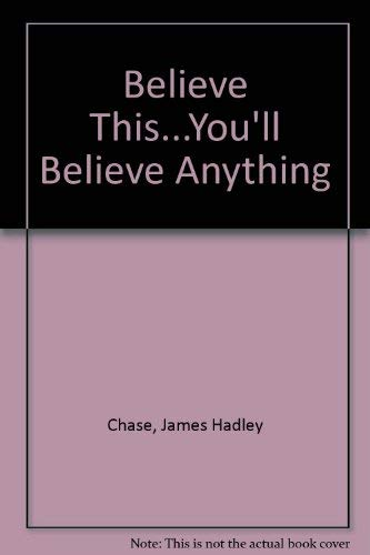 9781842620496: Believe This... You'll Believe Anything