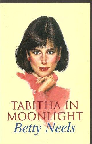 Tabitha in Moonlight (Harlequin Romance, 1905): Neels, Betty