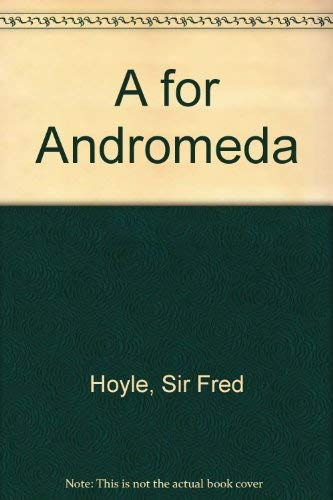 9781842621318: A for Andromeda