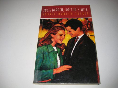 9781842621356: Julie Barden, Doctor's Wife (Dales Romance)