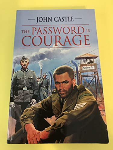 9781842621448: The Password Is Courage