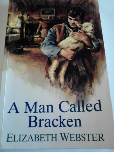 A Man Called Bracken: Webster, Elizabeth