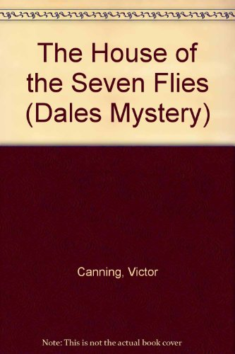 9781842622018: The House Of The Seven Flies (Dales Mystery)