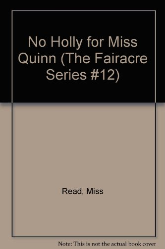 9781842622353: No Holly for Miss Quinn (The Fairacre Series #12)