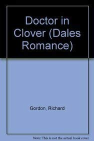 9781842622797: Doctor in Clover (Dales Romance)