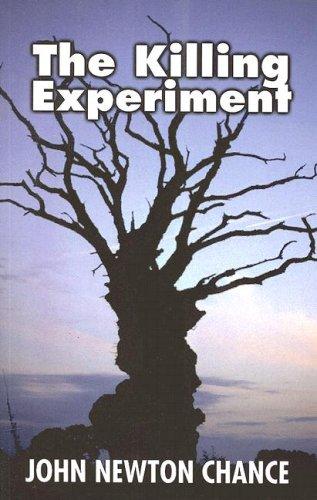 The Killing Experiment (Dales Mystery): John Newton Chance