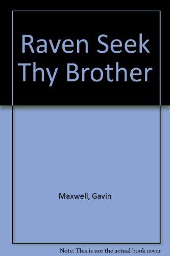 9781842625293: Raven Seek Thy Brother