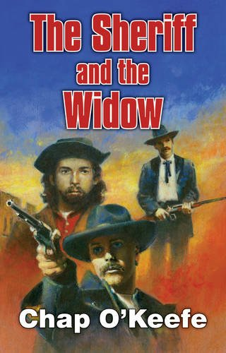 The Sheriff And The Widow (Dales Western): O'keefe, Chap