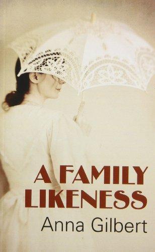 A Family Likeness - Gilbert, Anna
