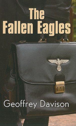 The Fallen Eagles - Davison, Geoffrey