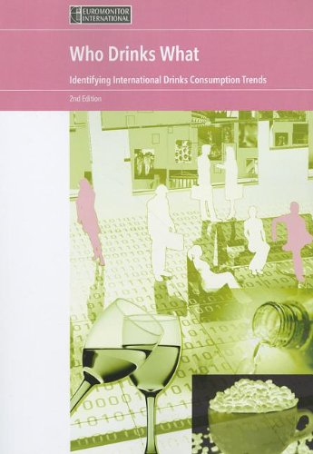 9781842645406: Who Drinks What?: Identifying International Drinks Consumption Trends