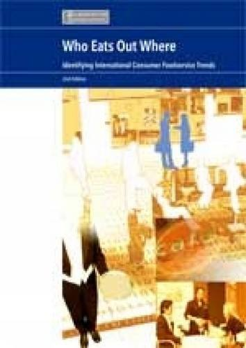 9781842645413: Who Eats Where?: Identifying International Food Consumption Trends