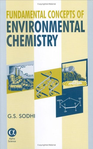 Fundamental Concepts of environmental Chemistry.: SODHI, G.S.