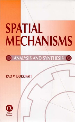 9781842650479: Spatial Mechanisms: Analysis And Synthesis