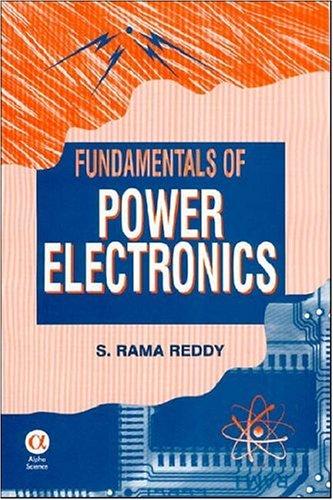 Fundamentals of Power Electronics: S.Rama Reddy