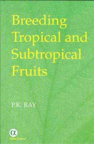 9781842651070: Breeding Tropical And Subtropical Fruits