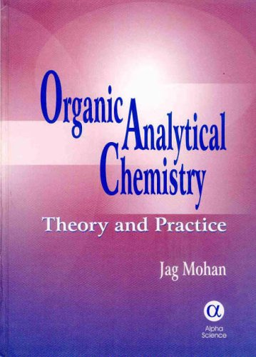 9781842651193: Organic Analytical Chemistry: Theory And Practice