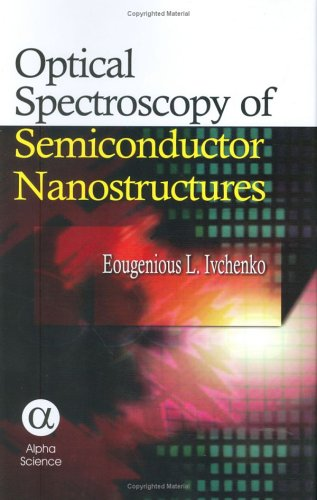 9781842651506: Optical Spectroscopy of Semiconductor Nanostructures