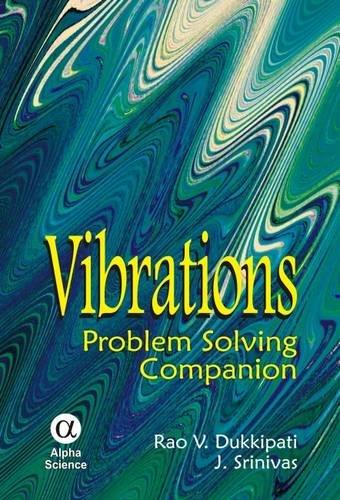 Vibrations: Problem Solving Companion
