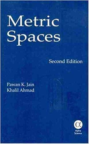 Metric Spaces: P. K. Jain,