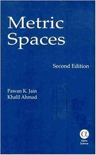 Metric Spaces: P. K. Jain, Khalil Ahmad