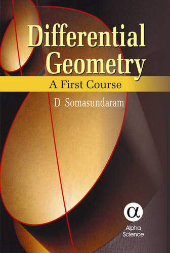 9781842651827: Differential Geometry: A First Course