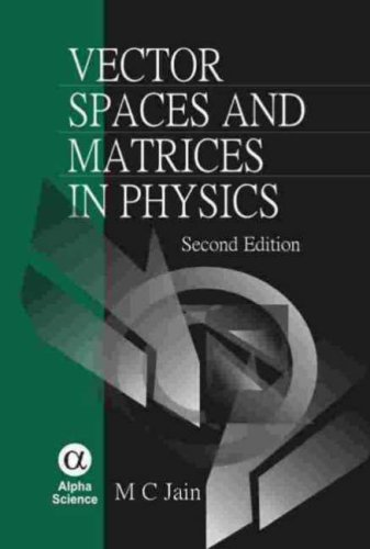 9781842652152: Vector Spaces And Matrics in Physics