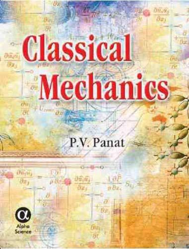 Classical Mechanics: P.v. Panat, P.v.