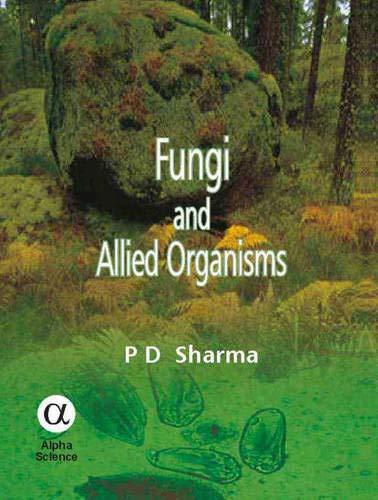 Fungi and Allied Organisms: P. D. Sharma