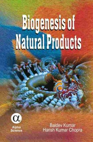 9781842652824: Biogenesis of Natural Products