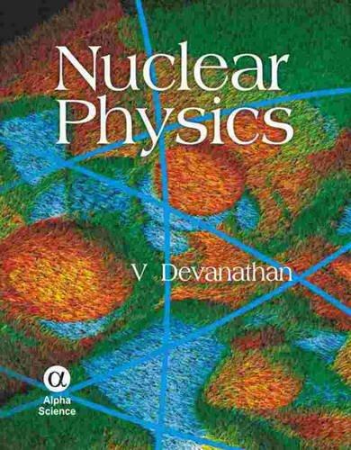 9781842652886: Nuclear Physics