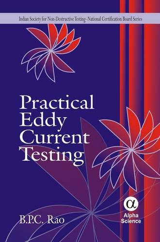 Practical Eddy Current Testing (Indian Society for: B. P. C.