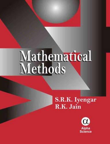 Mathematical Methods (Hardback): S.R.K. Iyengar, R.