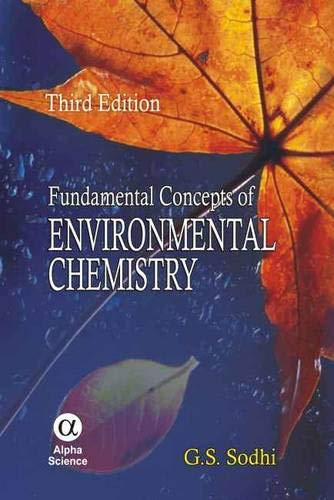 Fundamental Concepts of Environmental Chemistry (Hardback): G. S. Sodhi