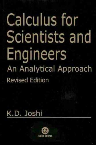 9781842654187: Calculus for Scientists and Engineers: An Analytical Approach, Revised Ed