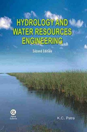 Hydrology and Water Resources Engineering: K. C. Patra