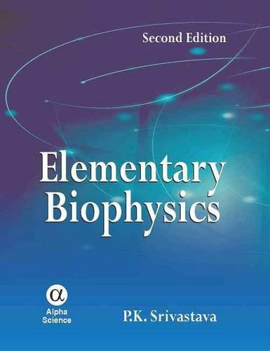 9781842654835: Elementary Biophysics, Second Edition