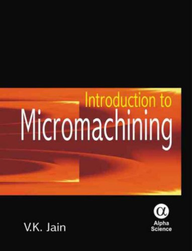 9781842654859: Introduction to Micromachining