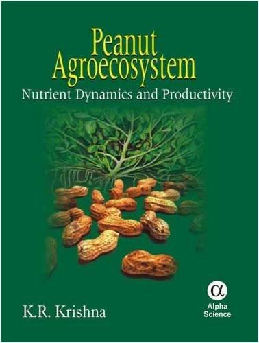 Peanut Agroecosystem: Nutrient Dynamics and Productivity (Hardback): K. R. Krishna