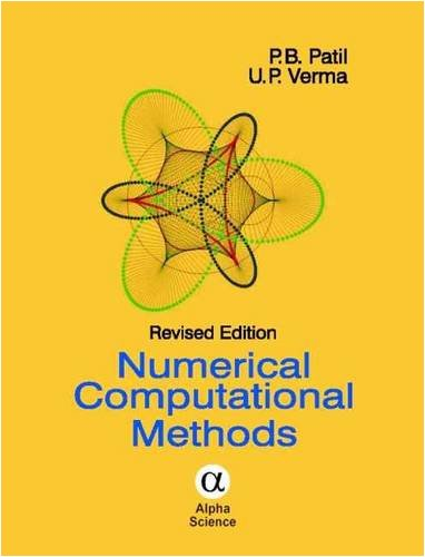 Numerical Computational Methods, Revised Edition: P. B. Patil,