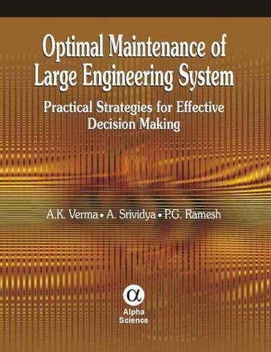 9781842655245: Optimal Maintenance of Large Engineering System: Pratical Strategies for Effective Decision Making